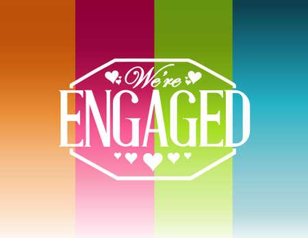 engaged: we are engaged sign stamp color lines background illustration design
