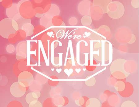 engaged: we are engaged stamp seal bokeh background illustration design Illustration