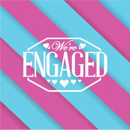 engaged: we are engaged sign stamp purple and blue background illustration design Illustration