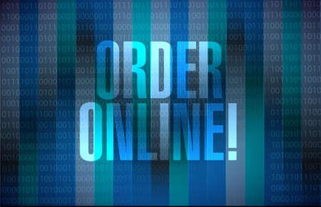 order online: Order online binary sign concept illustration design graphic Illustration
