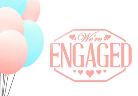 engaged: we are engaged stamp balloon background illustration design