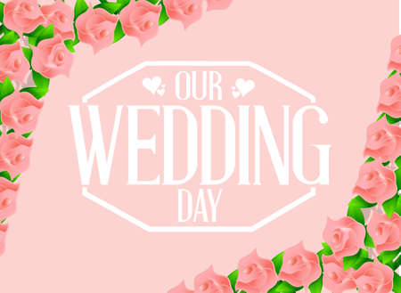 our: our wedding day flowers card illustration design