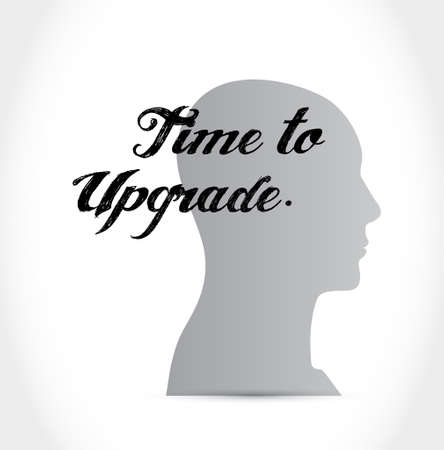 upgrade: time to upgrade mind sign concept illustration design graphic Illustration