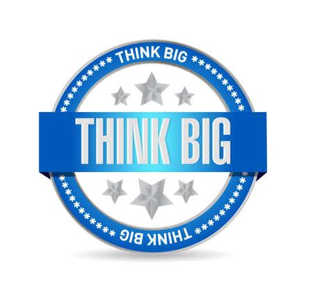 multinational: think big seal sign concept illustration design graphic