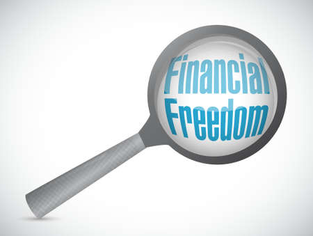 financial freedom: financial freedom magnify glass sign concept illustration design graphic Illustration