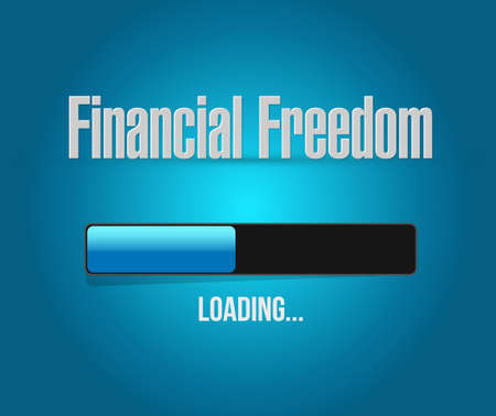 financial freedom: financial freedom loading bar sign concept illustration design graphic