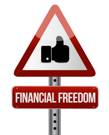financial freedom: financial freedom like street sign concept illustration design graphic