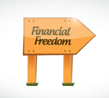 financial freedom: financial freedom wood sign concept illustration design graphic