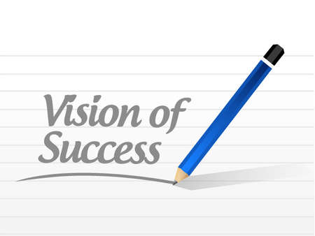 atop: vision of success message sign concept illustration design graphic Illustration