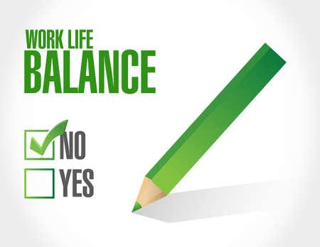 work life: no work life balance sign concept illustration design