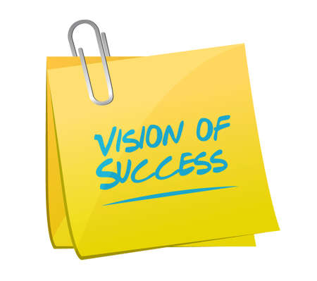 atop: vision of success memo post sign concept illustration design graphic Illustration