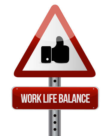 life balance: work life balance like road sign concept illustration design