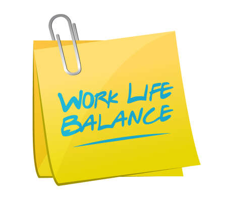 life balance: work life balance memo post sign concept illustration design
