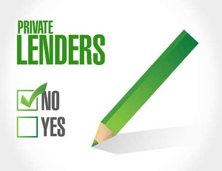 lenders: no private lenders approval sign concept illustration design graphic Illustration