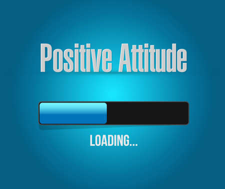 Positive attitude loading bar sign concept illustration design graphic