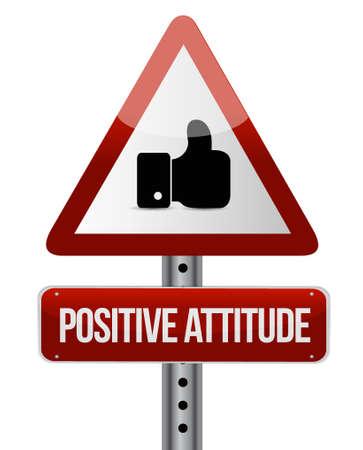 positive attitude: Positive attitude warning sign concept illustration design graphic Illustration