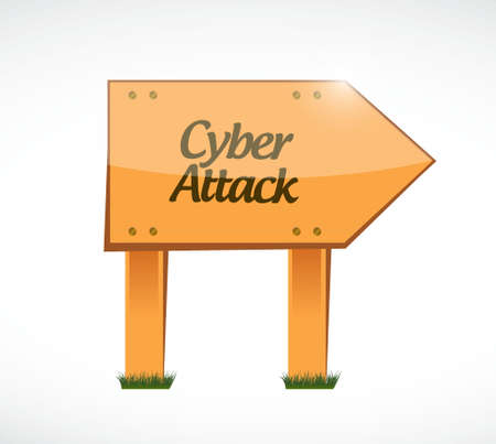 cyber attack: cyber attack wood sign concept illustration design graphic