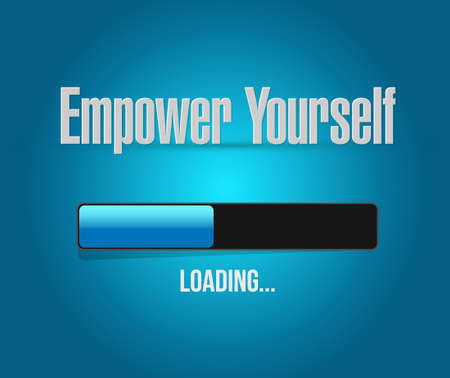 yourself: Empower Yourself loading bar sign concept illustration design graphic