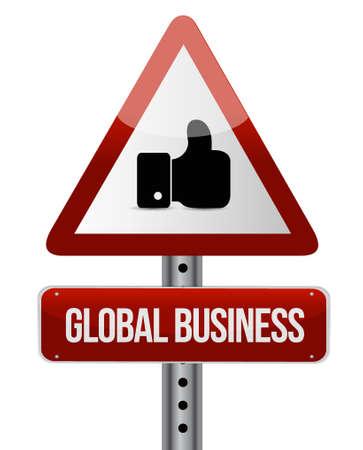 business like: global business like road sign concept illustration design graphic