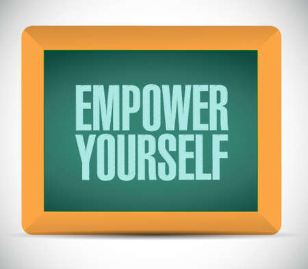 empower: Empower Yourself board sign concept illustration design graphic