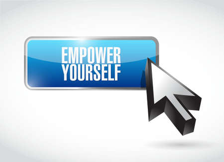 Empower Yourself button sign concept illustration design graphic
