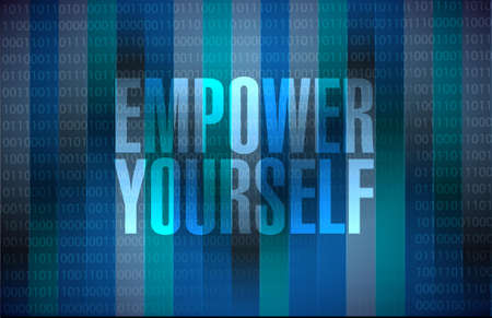 binary background: Empower Yourself binary background sign concept illustration design graphic
