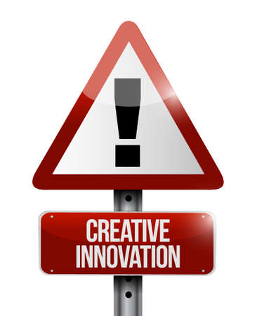 Creative Innovation warning sign concept illustration design