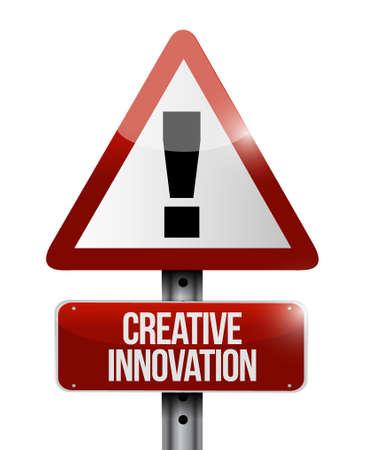 Creative Innovation warning sign concept illustration design