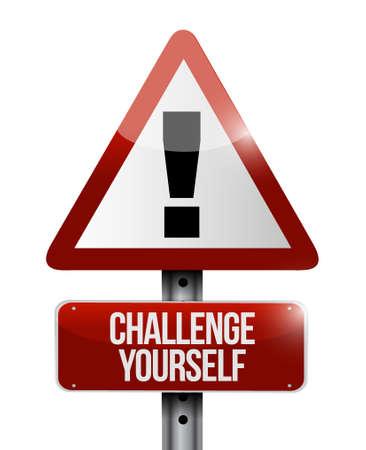 Challenge Yourself warning sign concept illustration design graphic