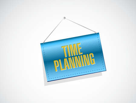 prioritizing: time planning banner sign concept illustration design graphic Illustration