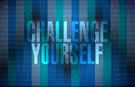 initiate: Challenge Yourself binary sign concept illustration design graphic Illustration