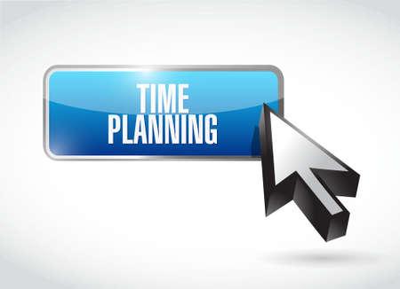 planificacion: time planning button sign concept illustration design graphic Vectores