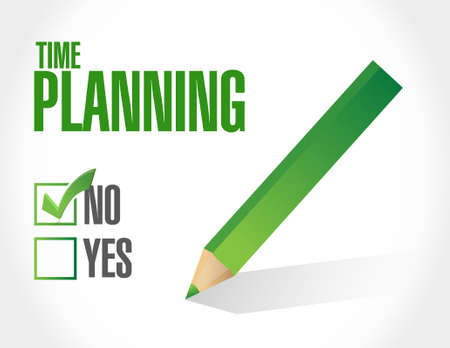 prioritizing: no time planning approval sign concept illustration design graphic