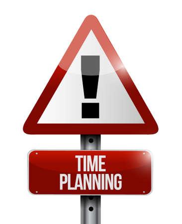 prioritizing: time planning warning sign concept illustration design graphic Illustration