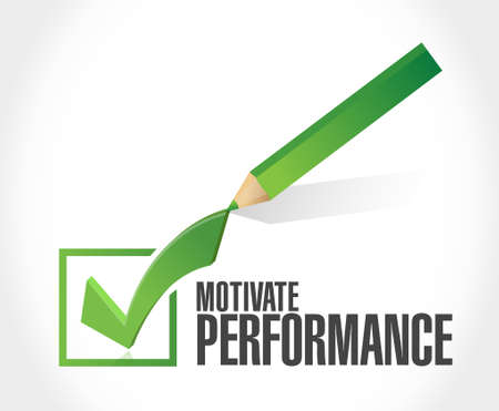 check mark sign: Motivate Performance check mark sign concept illustration design Illustration
