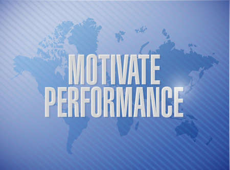 Motivate Performance world map sign concept illustration design