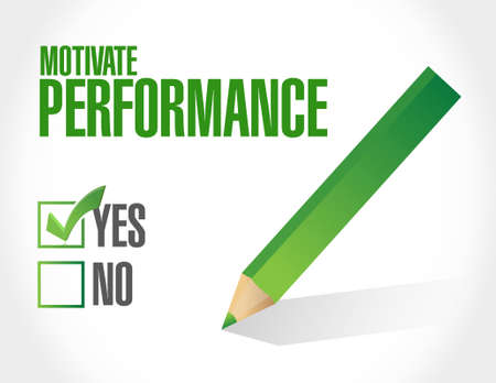 パフォーマンス: Motivate Performance approval sign concept illustration design