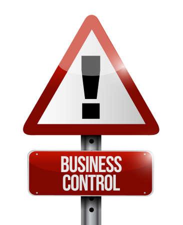 business control warning sign concept illustration design