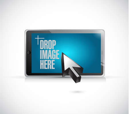 drop image here message on a tablet illustration design over a white background