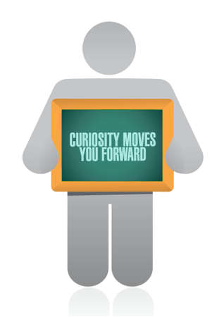 Curiosity moves you forward board sign concept illustration design Stock Illustratie