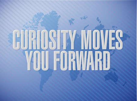curiosity: Curiosity moves you forward world map sign concept illustration design Illustration