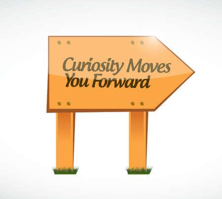 Curiosity moves you forward wood sign concept illustration design