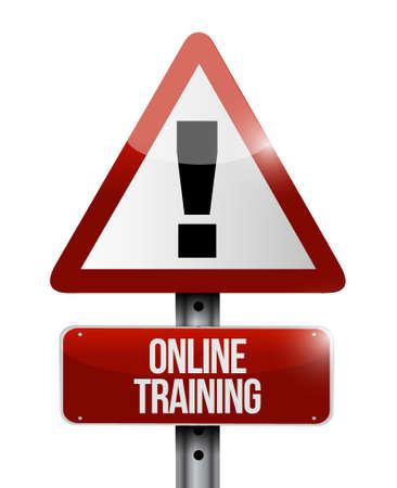 indoctrinate: Online Training warning road sign concept illustration design graphic
