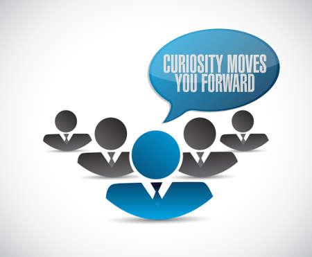 curiosity: Curiosity moves you forward teamwork sign concept illustration design