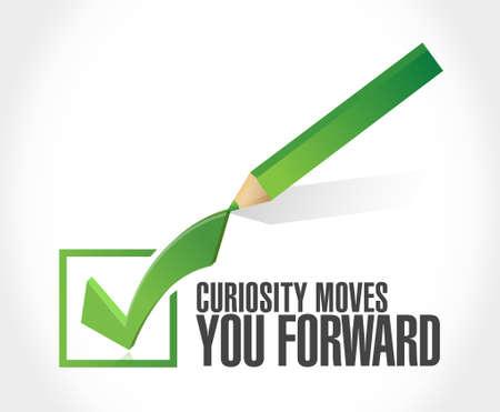 curiosity: Curiosity moves you forward check mark sign concept illustration design
