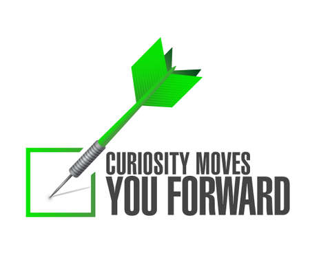 curiosity: Curiosity moves you forward check dart sign concept illustration design