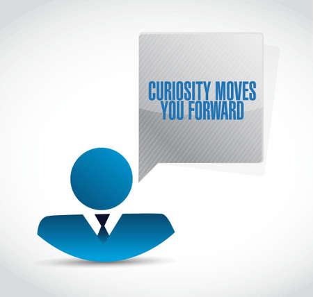 curiosity: Curiosity moves you forward businessman sign concept illustration design