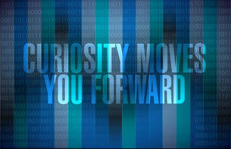 curiosity: Curiosity moves you forward binary sign concept illustration design
