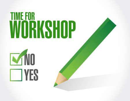 no time: no Time for workshop sign concept illustration design graphic
