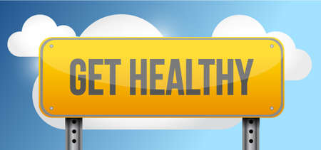 get healthy yellow street road sign illustration design